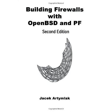 Building Firewalls With Openbsd And Pf 2Nd Edition, New Book (9788391665114)