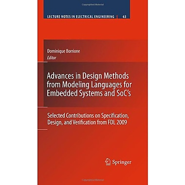 Advances In Design Methods From Modeling Languages For Embedded Systems And Socs Selected Contribution, New Book (9789048193035)