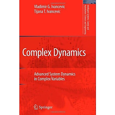 Complex Dynamics Advanced System Dynamics In Complex Variables Intelligent Systems Control And Automat, New Book (9789048176311)