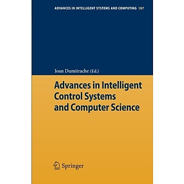 Advances In Intelligent Control Systems And Computer Science Advances In Intelligent Systems And Compu, New Book (9783642325472)