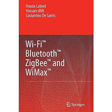 Wi-Fitm Bluetoothtm Zigbeetm And Wimaxtm, New Book (9789048173594)