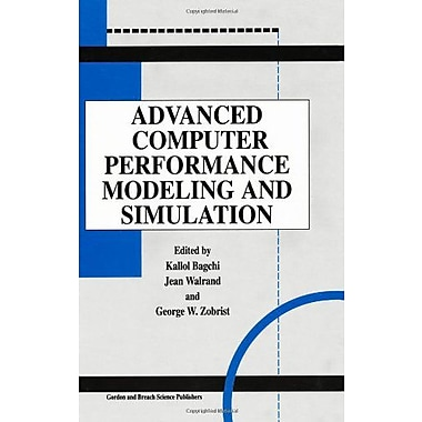 Advanced Computer Performance Modeling And Simulation, New Book (9789056995690)
