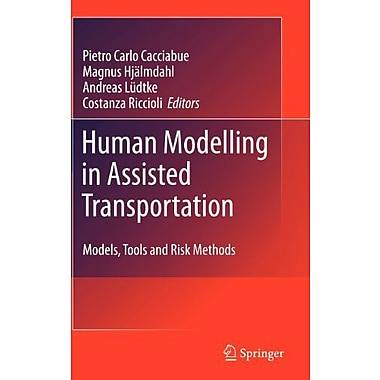 Human Modelling In Assisted Transportation Models Tools And Risk Methods, New Book (9788847018204)