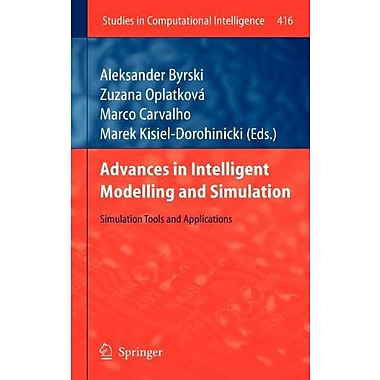 Advances In Intelligent Modelling And Simulation Simulation Tools And Applications, New Book (9783642288876)