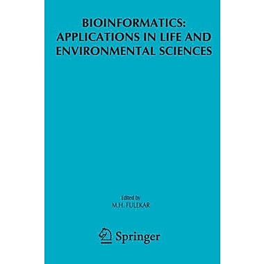 Bioinformatics Applications In Life And Environmental Sciences, New Book (9789048180165)