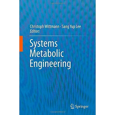 Systems Metabolic Engineering, New Book (9789400745339)