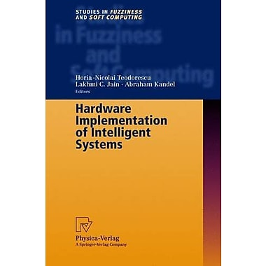 Hardware Implementation Of Intelligent Systems, New Book (9783790813999)