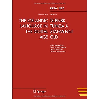 The Icelandic Language In The Digital Age White Paper Series English And Icelandic Edition, New Book (9783642301735)