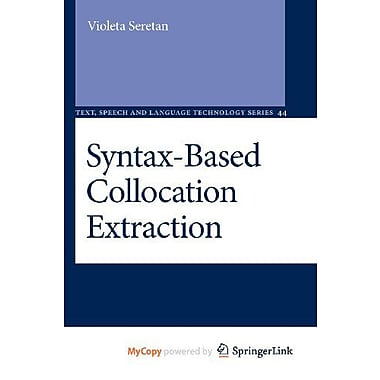 Syntax-Based Collocation Extraction, New Book (9789400701359)