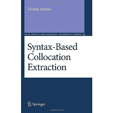 Syntax-Based Collocation Extraction Text Speech And Language Technology, New Book (9789400701335)