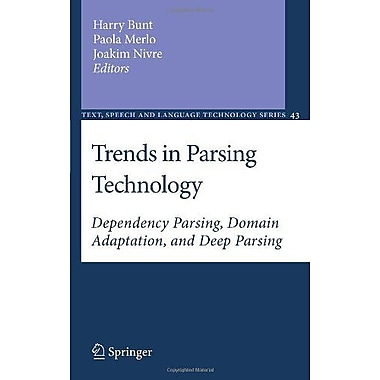 Trends In Parsing Technology Dependency Parsing Domain Adaptation And Deep Parsing Text Speech And Lan, New Book (9789048193516)