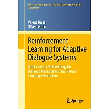 Reinforcement Learning For Adaptive Dialogue Systems A Data-Driven Methodology, New Book (9783642249419)