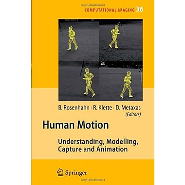 Human Motion Understanding Modelling Capture And Animation Computational Imaging And Vision, New Book (9789048177004)