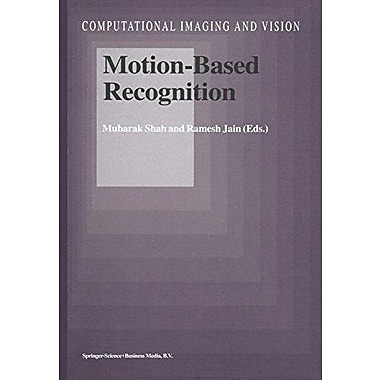 Motion-Based Recognition Computational Imaging And Vision, New Book (9789048148707)