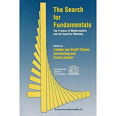 The Search For Fundamentals The Process Of Modernisation And The Quest For Meaning, New Book (9789048145683)