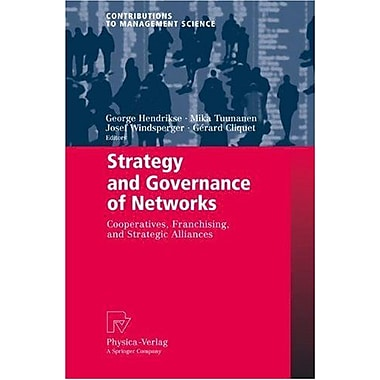 Strategy And Governance Of Networks Cooperatives Franchising And Strategic Alliances Contributions To , New Book (9783790820577)