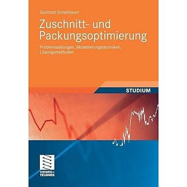 Zuschnitt- Und Packungsoptimierung Problemstellungen Modellierungstechniken Losungsmethoden Studienbuc, New Book (9783835102156)
