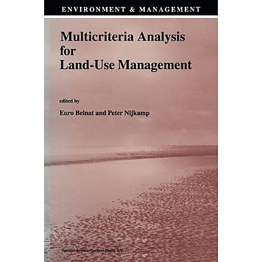 Multicriteria Analysis For Land-Use Management Environment Amp Management, New Book (9789048150779)