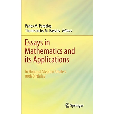 Essays In Mathematics And Its Applications In Honor Of Stephen Smales 80Th Birthday, New Book (9783642288203)