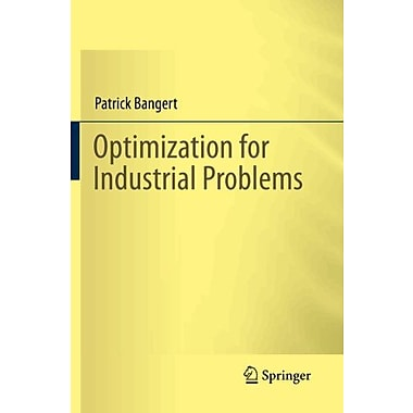 Optimization For Industrial Problems, New Book (9783642249730)