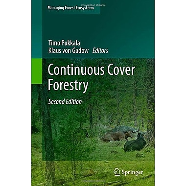 Continuous Cover Forestry Managing Forest Ecosystems, New Book (9789400777958)