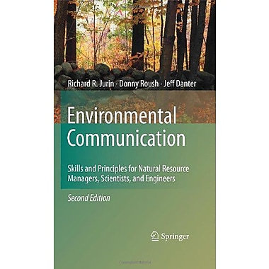 Environmental Communication Second Edition Skills And Principles For Natural Resource Managers Scienti, New Book (9789048139866)