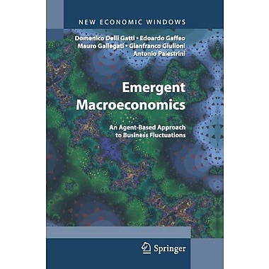 Emergent Macroeconomics An Agent-Based Approach To Business Fluctuations New Economic Windows, New Book (9788847015616)