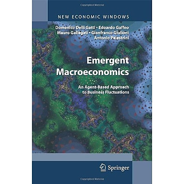 Emergent Macroeconomics An Agent-Based Approach To Business Fluctuations New Economic Windows, New Book (9788847007246)