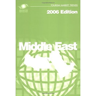 Tourism Market Trends 2006 - Middle East, New Book (9789284412204)