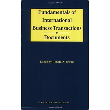 Fundamentals Of International Business Transactions Documents, New Book (9789041188571)