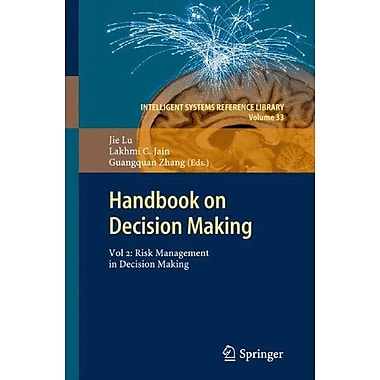 Handbook On Decision Making Vol 2 Risk Management In Decision Making Intelligent Systems, New Book (9783642257544)