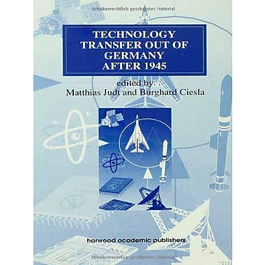 Technology Transfer Out Of Germany After 1945 Routledge Studies In The History Of Science Technology A, New Book (9783718658220)