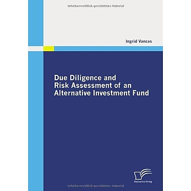 Due Diligence And Risk Assessment Of An Alternative Investment Fund, New Book (9783836685931)