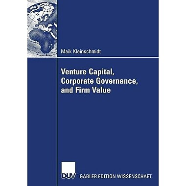 Venture Capital Corporate Governance And Firm Value, New Book (9783835007185)