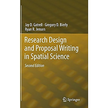 Research Design And Proposal Writing In Spatial Science Second Edition, New Book (9789400722804)