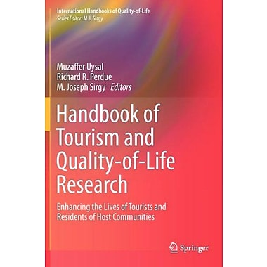 Handbook Of Tourism And Quality-Of-Life Research Enhancing The Lives Of Tourists And Residents Of Host, New Book (9789400722873)