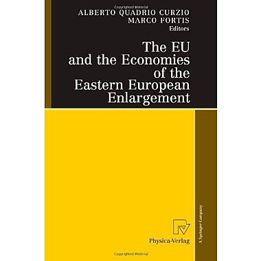The Eu And The Economies Of The Eastern European Enlargement, New Book (9783790820331)
