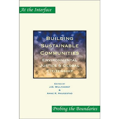 Building Sustainable Communities Environmental Justice Amp Global Citizenship At The Interfaceprobing , New Book (9789042021235)