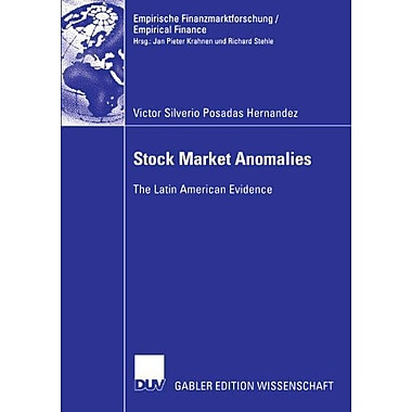 Stock Market Anomalies The Latin American Evidence Empirische Finanzmarktforschungempirical Finance, New Book (9783835002739)