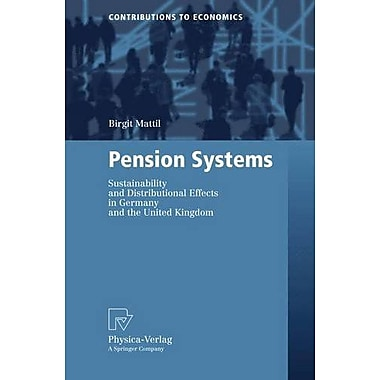 Pension Systems Sustainability And Distributional Effects In Germany And The United Kingdom Contributi, New Book (9783790816754)
