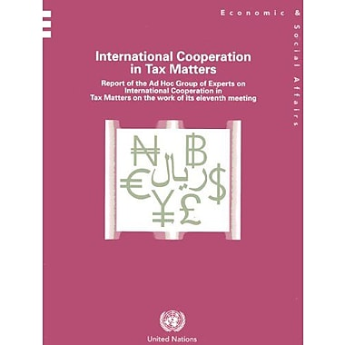 International Cooperation In Tax Matters Report Of The Ad Hoc Group Of Experts On International, New Book (9789211591019)