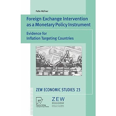 Foreign Exchange Intervention As A Monetary Policy Instrument Evidence For Inflation Targeting Countri, New Book (9783790801286)