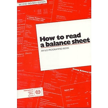 How To Read A Balance Sheet An Ilo Programmed Book Ilo354, New Book (9789221038986)