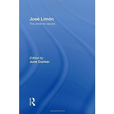 Jose Limon An Artist Re-Viewed Choreography And Dance Studies Series, New Book (9789057551215)