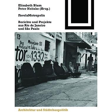 Favelametropolis Bauwelt Fundamente German Edition, New Book (9783764370633)