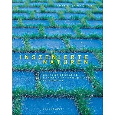 Inszenierte Naturen German Edition, New Book (9783764364281)