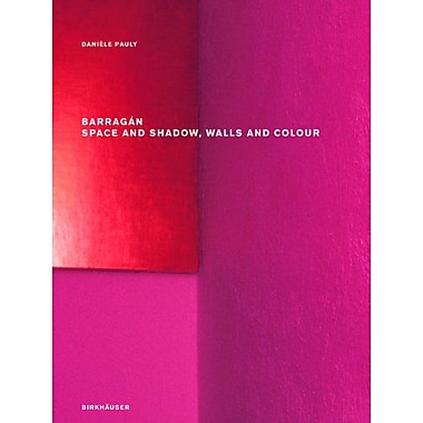 Barragan Space And Shadow Walls And Colour, New Book (9783764387051)
