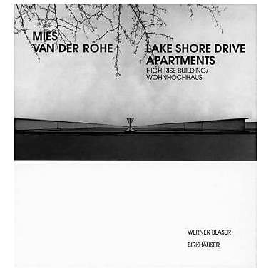 Mies Van Der Rohe - Lake Shore Drive Apartments High-Rise Building Wohnhochhaus Mies Van Der Rohe Arch, New Book (9783764360900)