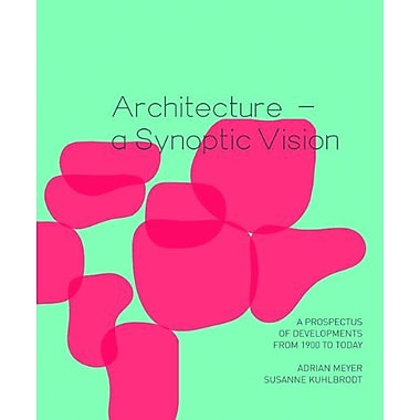 Architecture A Synoptic Vision, New Book (9783764388768)