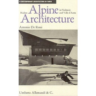 Modern Alpine Architecture In Piedmont And Valle D Contpemporary Architecture In Turin, New Book (9788842214069)